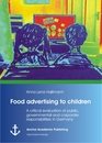 Titel: Food advertising to children