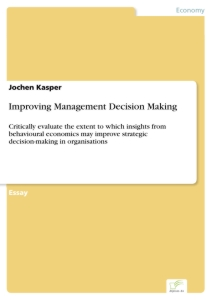 Titel: Improving Management Decision Making