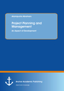 Titel: Project Planning and Management: An Aspect of Development