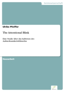 Titel: The Attentional Blink