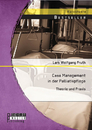 Titel: Case Management in der Palliativpflege: Theorie und Praxis