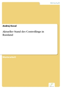 Titel: Aktueller Stand des Controllings in Russland