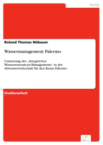 Titel: Wassermanagement Palermo