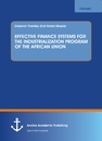 Titel: EFFECTIVE FINANCE SYSTEMS FOR THE INDUSTRIALIZATION PROGRAM OF THE AFRICAN UNION