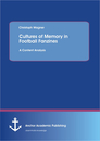 Titel: Cultures of Memory in Football Fanzines. A Content Analysis