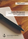 """Titel: Conflict Management: Workbook for Bachelor's degree program """"State and Local Government"""" (published in russian)"""