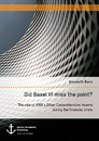 Titel: Did Basel III miss the point? The role of IFRS's Other Comprehensive Income during the financial crisis