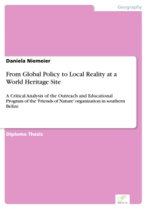 Titel: From Global Policy to Local Reality at a World Heritage Site