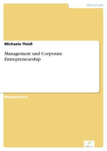 Titel: Management und Corporate Entrepreneurship