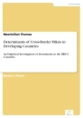Titel: Determinants of Cross-Border M&As in Developing Countries
