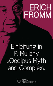 "Titel: Einleitung in P. Mullahy ""Oedipus. Myth and Complex"""