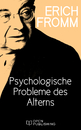 Titel: Psychologische Probleme des Alterns